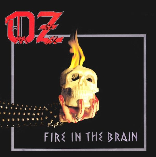 Oz - Fire In The Brain - 1984