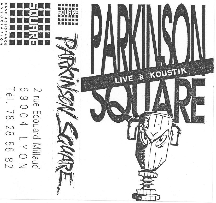 Parkinson Square - Live À Koustik - 1990