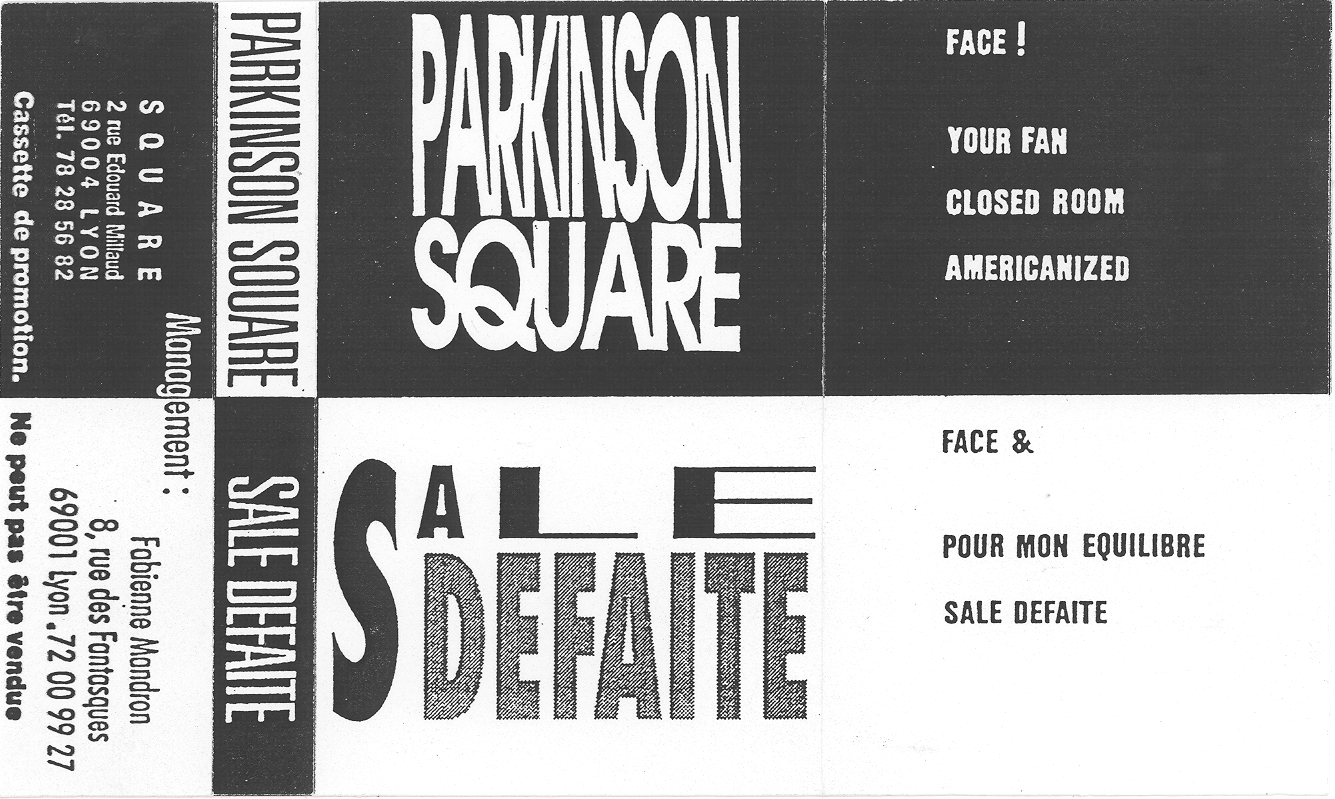 Parkinson Square, Sale Defaite - Split Promo Tape - 1989