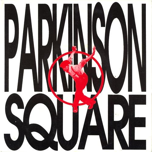 Parkinson Square - Parkinson Square - 1989