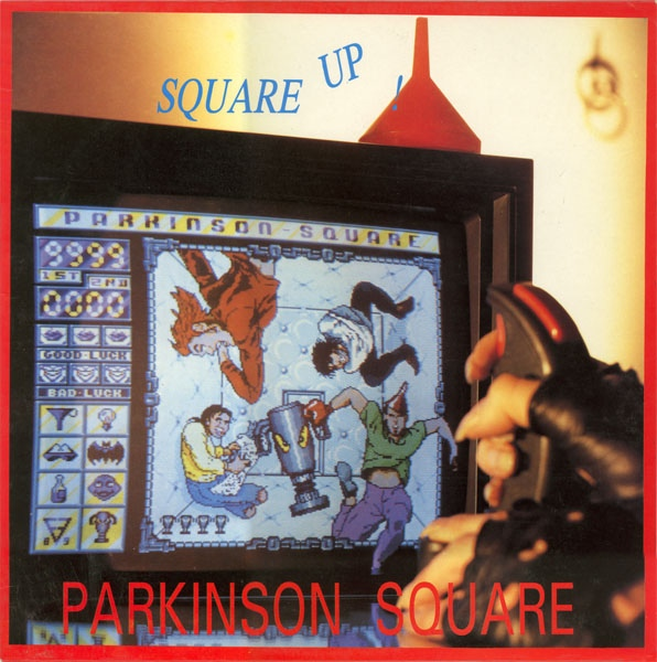 Parkinson Square - Square Up - 1989