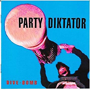 Party Diktator - Dive-Bomb - 1996