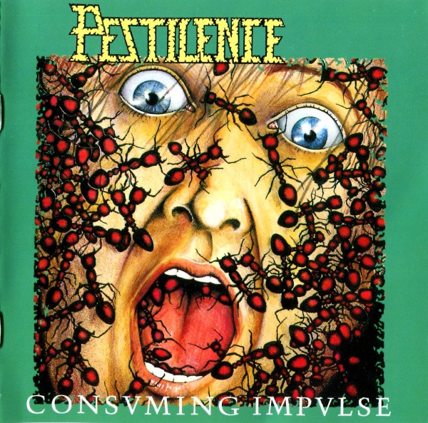 Pestilence - Consuming Impulse - 1989