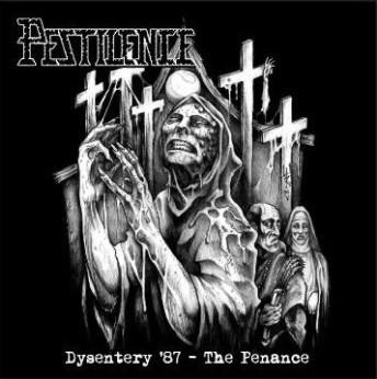 Pestilence - The Dysentery Penance - 1987