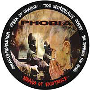 Phobia - Means Of Existence - 1998