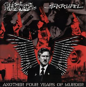 Skrupel, Phobia - Another Four Years Of Murder - 2006