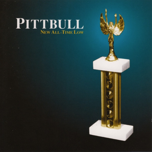 Pittbull - New All-Time Low 1995