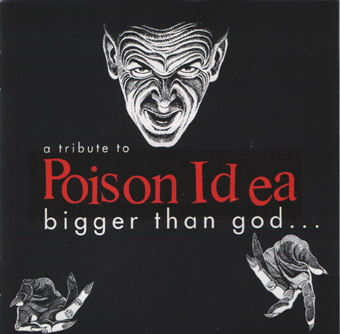 Bigger Than God-A Tribute To Poison Idea 1996