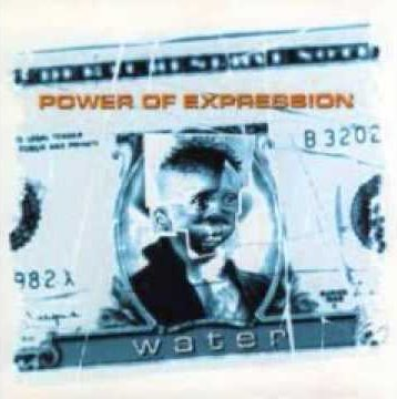 Power Of Expression - Water 1995