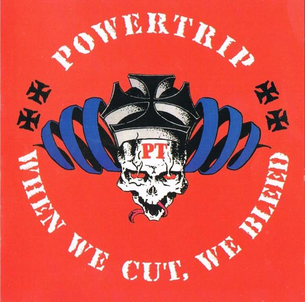 Powertrip - When We Cut, We Bleed - 1983