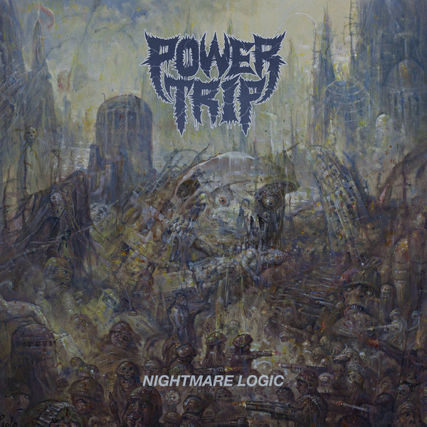 Power Trip - Nightmare Logic - 2017
