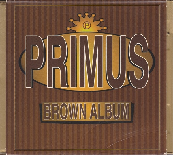 Primus - Brown Album - 1997