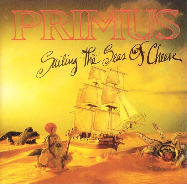 Primus - Sailing The Seas Of Cheese - 1991