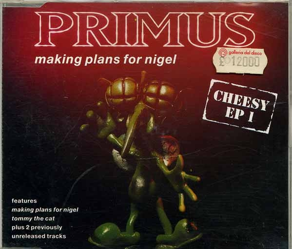 Primus - Making Plans For Nigel - Cheesy EP 1 - 1992