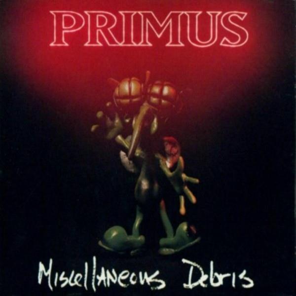 Primus - Miscellaneous Debris - 1992