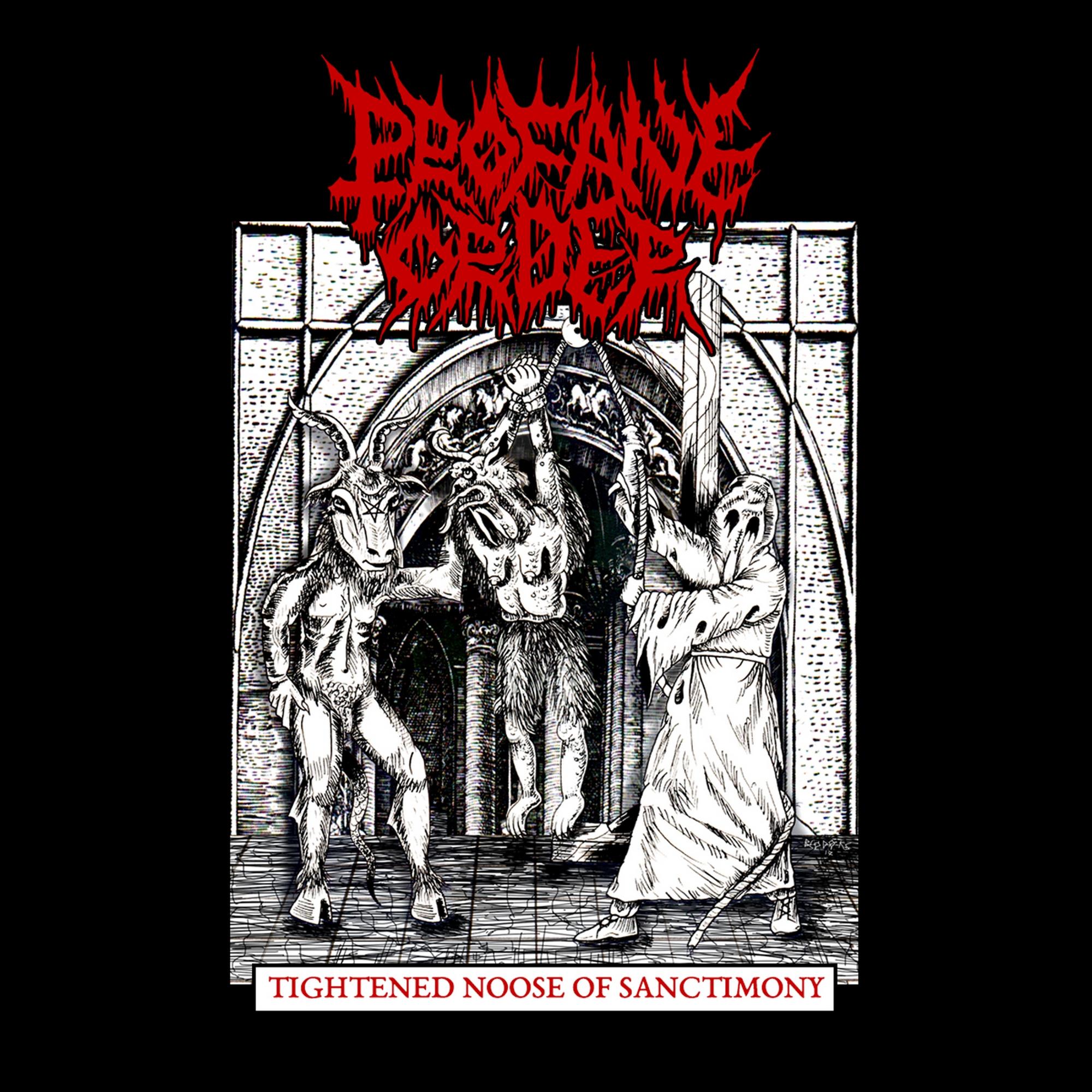 Profane Order - Tightened Noose Of Sanctimony - 2018