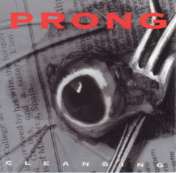 Prong - Cleansing 1994