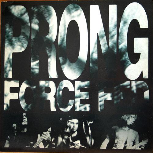Prong - Force Fed 1987