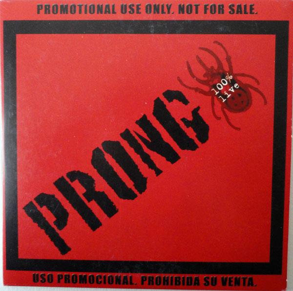 Prong - 100% Live 2002