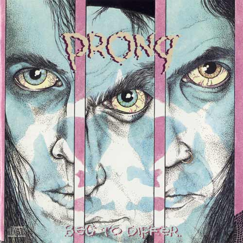 Prong - Beg To Differ 1990