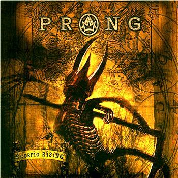 Prong - Scorpio Rising 2003