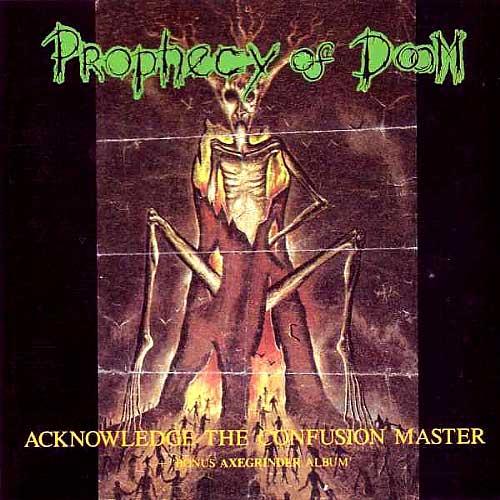 Axegrinder, Prophecy Of Doom - Split CD - 1990