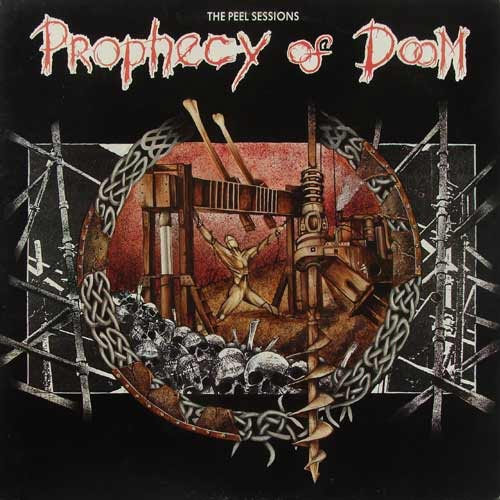Prophecy Of Doom - The Peel Sessions 1990
