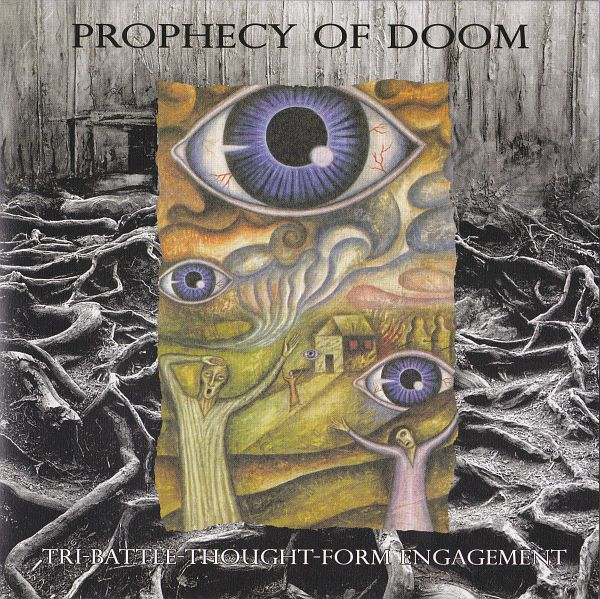 Prophecy Of Doom - Tri-Battle-Thought-Form Engagement 7'' 2007