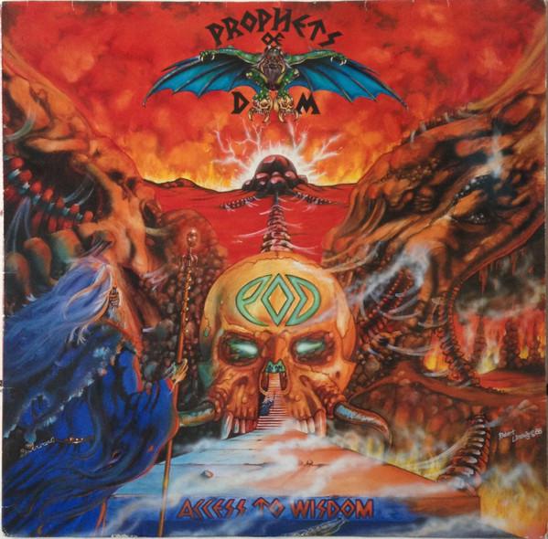 Prophets Of Doom - Access To Wisdom - 1989