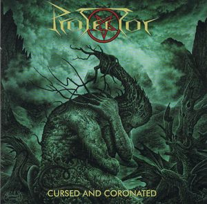 Protector - Cursed And Coronated - 2016