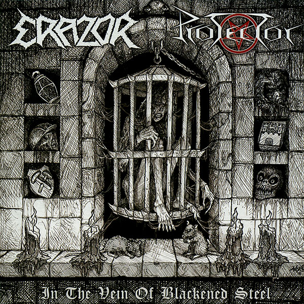 Erazor, Protector - In The Vein Of Blackened Steel - 2012