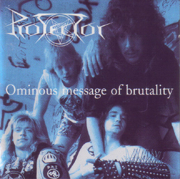 Protector - Ominous Message Of Brutality - 2005
