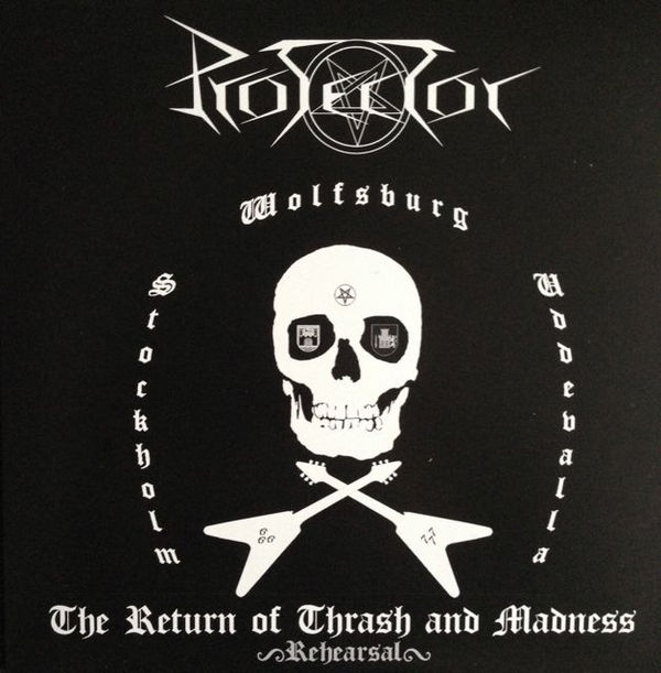 Protector - The Return Of Thrash And Madness - 2012