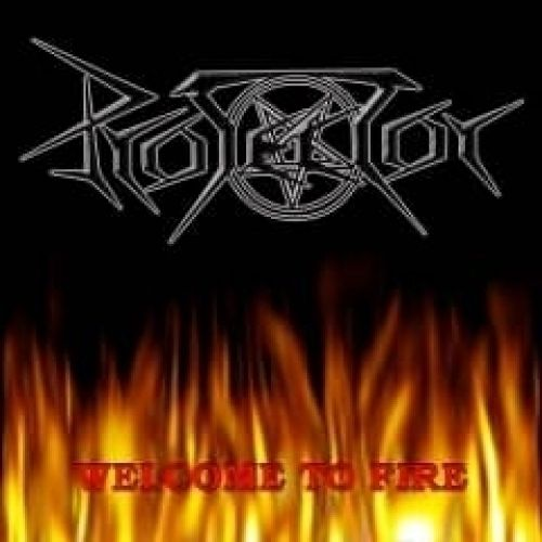 Protector - Welcome To Fire - 2006