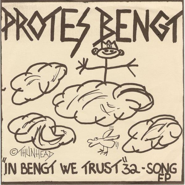 Protes Bengt - In Bengt We Trust - 1986