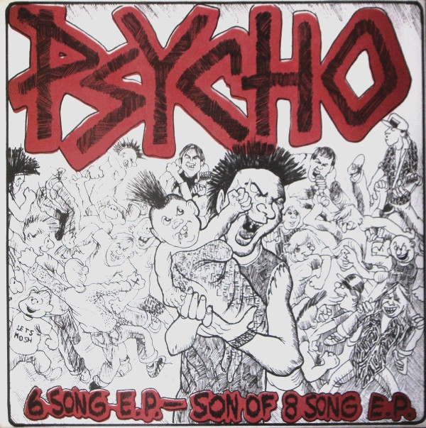 Psycho - 6 Song E.P. - Son Of 8 Song E.P. - 1985