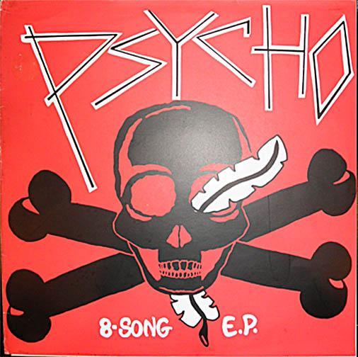 Psycho - 8-Song E.P. - 1983