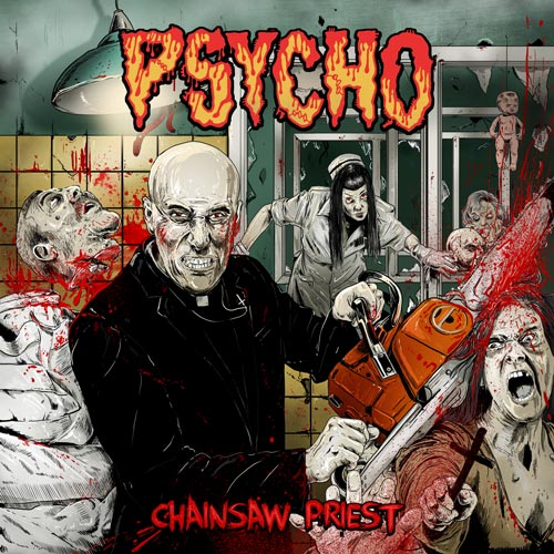 Psycho - Chainsaw Priest - 2014