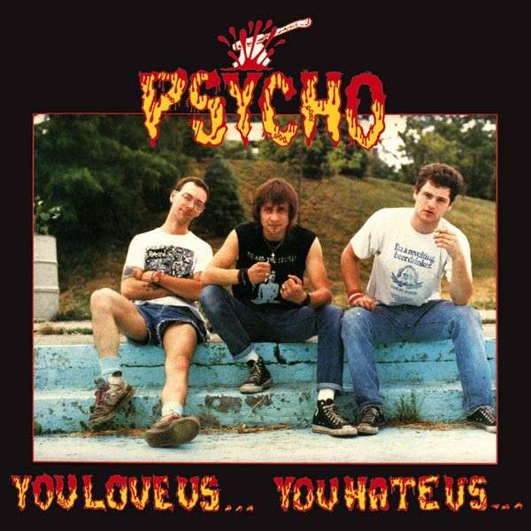 Psycho - You Love Us... You Hate Us... - 1988