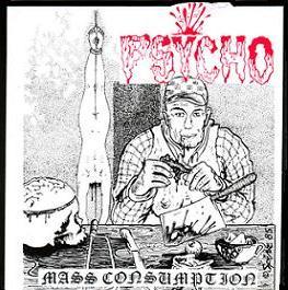 Psycho - Mass Consumption - 1992