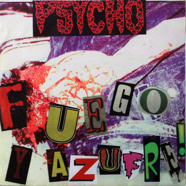 Psycho - Fuego Y Azufre! / Smile When You're Dead 1996