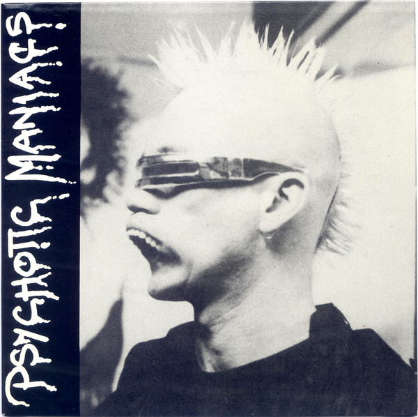 Psychotic Maniacs - A Tribe Of Melbourne 1984/1987