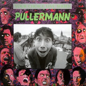 Pullermann - Your Choice Live Series 1990