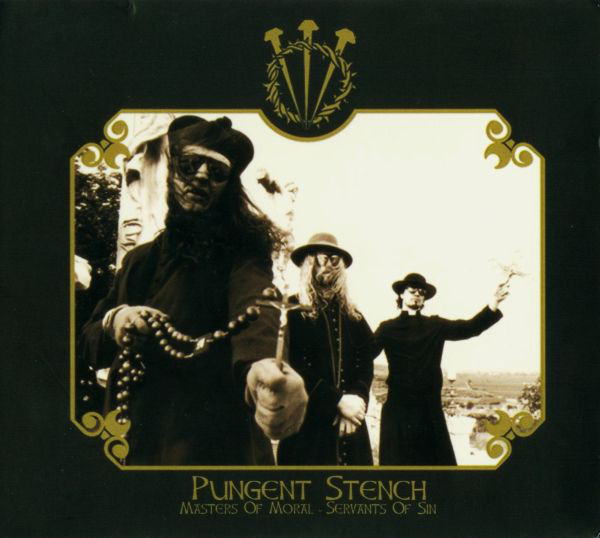 Pungent Stench - Masters Of Moral - Servants Of Sin - 2001
