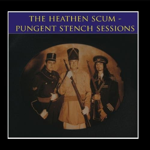 Dr. Heathen Scum, Pungent Stench - The Pungent Stench Sessions - 2010