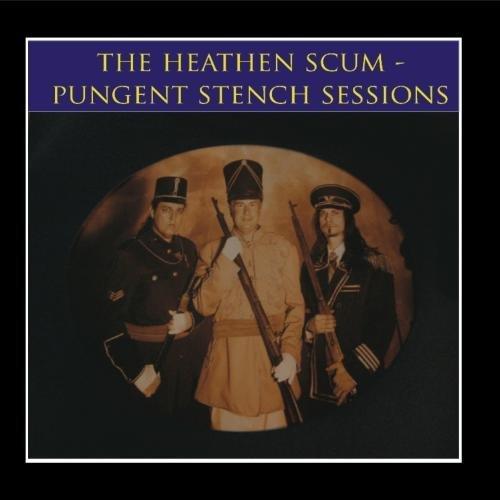 Dr. Heathen Scum, Pungent Stench - The Pungent Stench Sessions - 2010