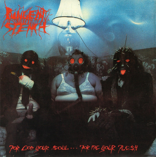 Pungent Stench - For God Your Soul ... For Me Your Flesh - 1990