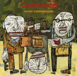 Quicksand - Manic Compression - 1995