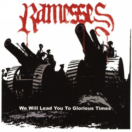 Ramesses - We Will Lead You To Glorious Times - 2005