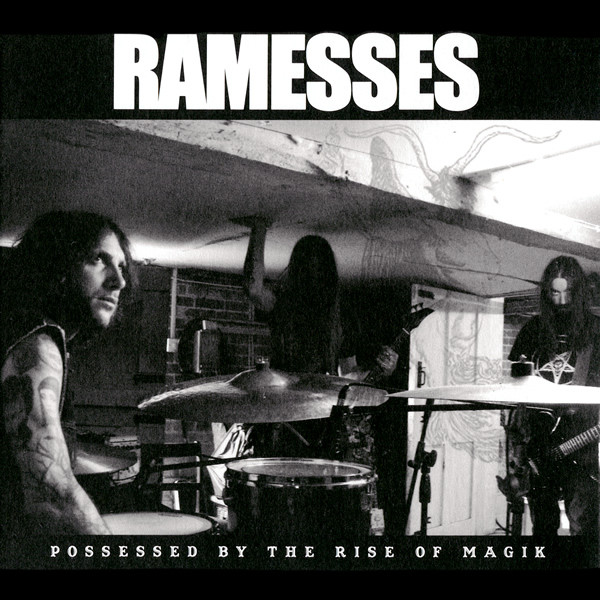Ramesses - Possessed By The Rise Of Magik - 2011